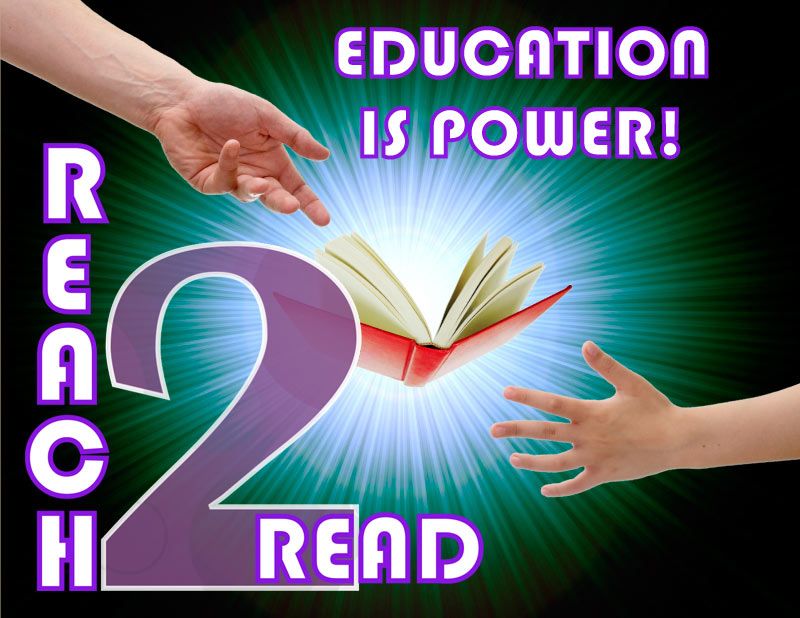 Reach 2 Read - Education is Power!